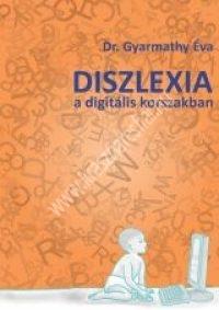 dr-gyarmathy-eva-diszlexia-a-digitalis-lorszakban
