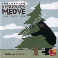 N. Oldland : A melegszívű medve