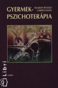 Kende B. Hanna (Szerk.) - Hilarion Petzold - Gabriele Ramin:  Gyermek-pszichoterápia