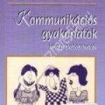 Hajas Zsuzsa:Kommunikációs gyakorlatok középiskolásoknak