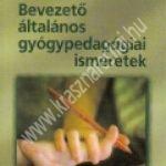 Gordosné Szabó A.:Bevezetõ általános gyógypedagógiai ismeretek