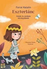 Eszterlánc - Dalok és játékok kicsinyeknek ( Forrai Katalin )