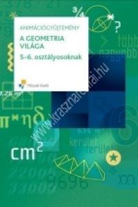 A geometria világa 5-6. osztályosoknak - Tankönyvfüggetlen interaktív e-tananyag CD-ROM