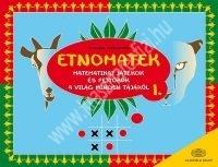 Etnomatek 1. Matematikai játékok és fejtörők a világ minden tájáról