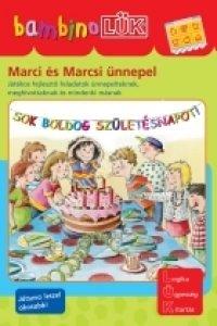 BamninoLÜK - Marci és Marcsi ünnepel