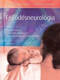 fejlodesneurologia-az-ontudat-a-kommunikacio-es-a-mozgas-kialakulasa