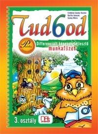 Tud6od 3. - Differenciált képességfejlesztő feladatgyűjtemény Tudhatod