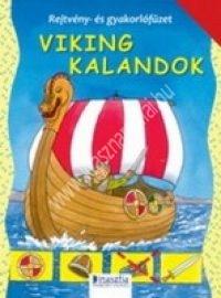 Viking kalandok Rejtvény- és gyakorlófüzet