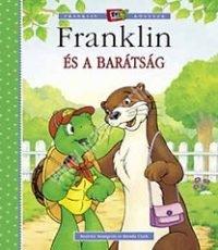 Franklin és a barátság Mesekönyv