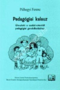 Pálhegyi Ferenc:Pedagógiai kalauz