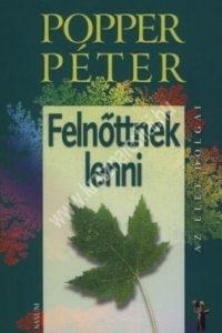 Popper Péter : Felnőttnek lenni