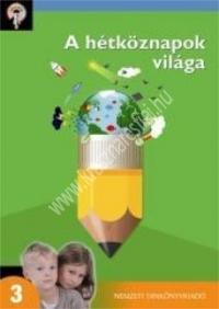 Hegyező kompetenciafejlesztő sorozat - A hétköznapok világa 3. : Tóthné Mess Erika