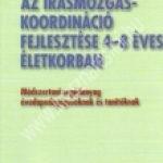 difer-az-irasmozgas-koordinacio-fejlesztese-4-8-eves-eletkorban-modszertani-segedanyag-ovodapedagogusoknak-es-tanitoknak