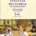 Petróczi L. – Dörnyei S.:Nyelvtan, helyesírás gyakorlófüzet – Névszók, az általános iskola 3-4. évfolyama számára
