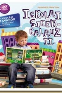 Harmatiné Dr. Olajos Tímea : Iskolai sikerkalauz II. - A tanulási zavarok óvodáskori megelőzése
