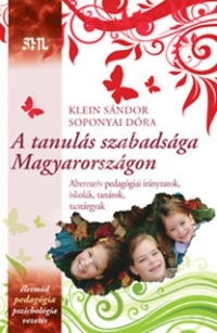 Klein Sándor - Soponyai D.:A tanulás szabadsága Magyarországon