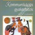 Hajas Zsuzsa: Kommunikációs gyakorlatok 10-14 éveseknek