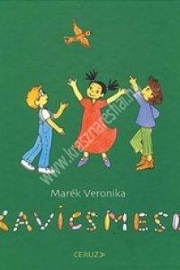 Marék Veronika: Kavicsmese - Mesekönyv
