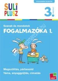 Fogalmazóka 1. - Szavak és mondatok Fogalmazás 3. osztály