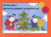 Bogyó és Babóca karácsonya Mesekönyv