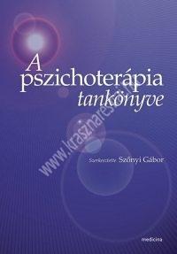 A pszichoterápia tankönyve - Szőnyi Gábor