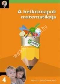 Hegyező kompetenciafejlesztő sorozat - A hétköznapok matematikája 4. : dr. Ambrus Gabriella