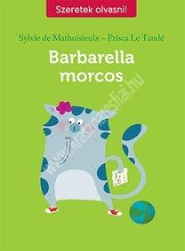 Prisca Le TandeSzeretek olvasni - Barbella morcos