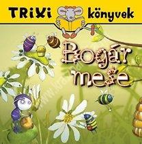 Tóth EszterTrixi könyvek Bogármese