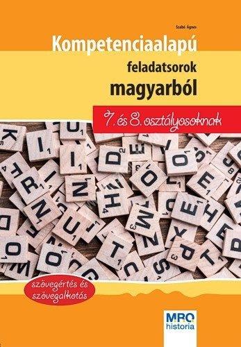 kompetencia-alapu-feladatsorok-magyarbol-7-es-8-osztalyosoknak