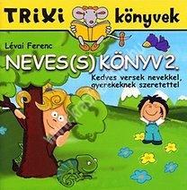Lévai FerencTrixi könyvek Neves(s) könyv 2.