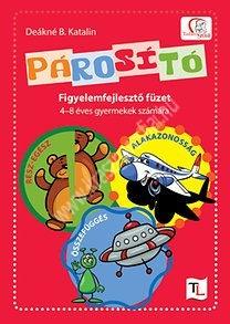 Deákné B. KatalinPárosító Figyelemfejlesztő füzet 4-8 évesek számára