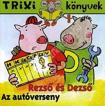 Trixi könyvek Az autóverseny