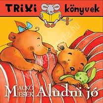 Trixi könyvek Aludni jó