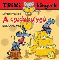 Trixi könyvek A csodabolygó