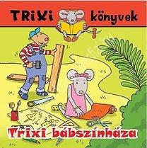 Szilágyi LajosTrixi könyvek Trixi bábszínháza