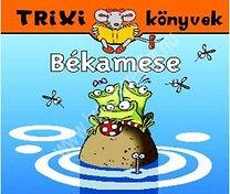 Trixi könyvek Békamese