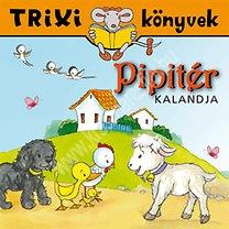 Trixi könyvek Pipitér kalandjai