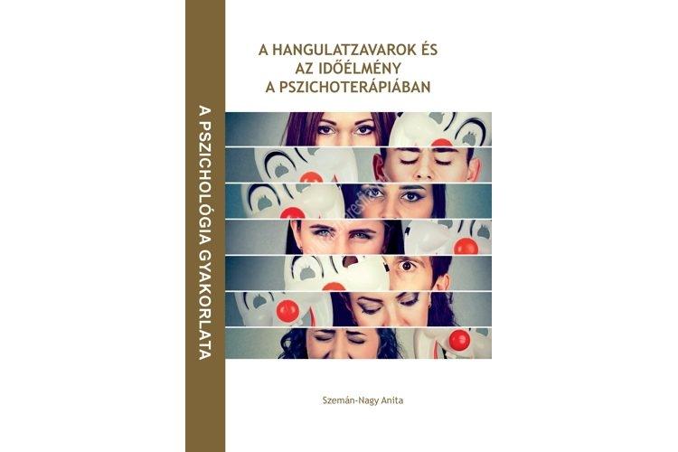 a-hangulatzavarok-es-az-idoelmeny-a-pszichoterapiaban