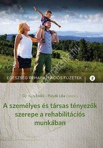 krasznar-es-fiai-aszemelyes-es-tarsas-tenyezok-szerepe-a-rehabilitacios-munkaban
