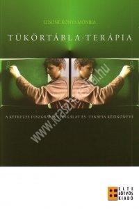 Lesóné Kónya Mónika : Tükörtábla-terápia - A kétkezes diszgráfia-vizsgálat és -terápia kézikönyve
