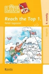 LÜK 24 - Reach The Top 1. Felső tagozat