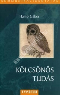 Hamp Gábor : Kölcsönös tudás - Kommunikáció és megismerés