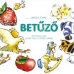 Marosits Istvánné : Betûzõ – Betûtanuló lapok olvasni tanuló gyerekek számára