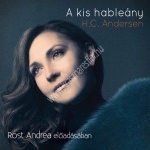 AndersenA kis hableány Hangoskönyv CD Rost Andrea előadásában