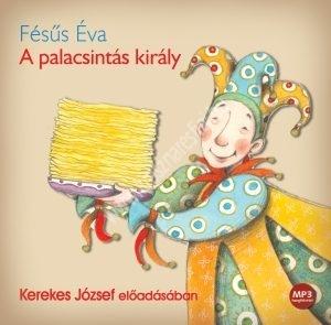 Fésűs ÉvaA palacsintás király Hangoskönyv CD