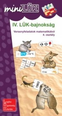 IV. LÜK-Bajnokság Versenyfeladatok matematikából 4. osztály