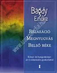 Dr. Bagdy Emőke : Relaxáció, megnyugvás, belső béke (CD melléklettel)