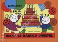Bogyó és Babóca ünnepel Mesekönyv