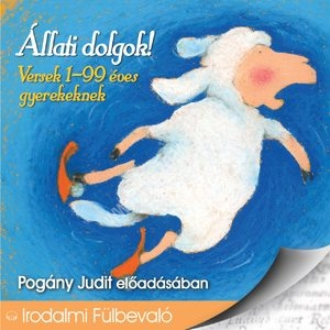 Állati dolgok Versek 1-99 éves gyerekeknek Hangoskönyv CD