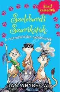 Ian WhybrowÁllati kalandok - Szeleburdi szurikáták 2.